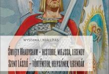 Wystawa o św. Władysławie