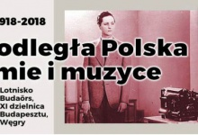 Niepodległa Polska w filmie i muzyce na lotnisku Budaörs
