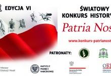 VI edycja Konkursu Historycznego PATRIA NOSTRA – ŚWIAT